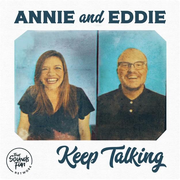Annie and Eddie Keep Talking