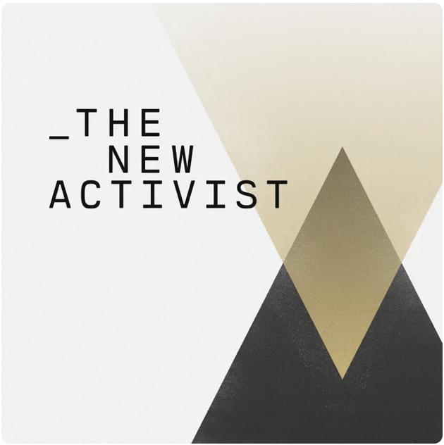 The new activist podcast