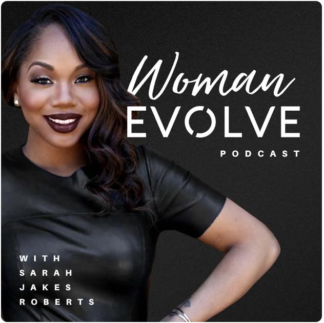 Woman Evolve Podcast